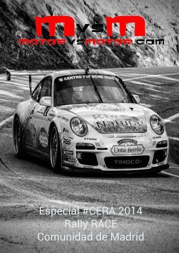 Especial #CERA 2014 Rally RACE Comunidad de Madrid