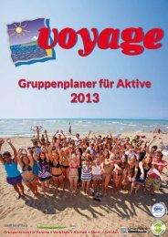 Gruppenreisen für Vereine + Verbände + ... - Voyage Gruppenreisen