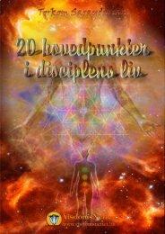 20 HOVEDPUNKTER I DISCIPLENS LIV - Torkom ... - Visdomsnettet