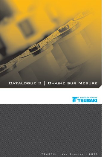 Catalogue 3 | Chaine sur Mesure - Tsubaki Europe