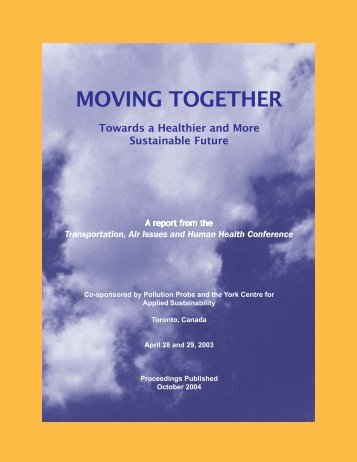 Moving Together Towards a Healthier and More ... - Pollution Probe