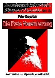 316 Kropotkin, Peter - Die freie Vereinbarung
