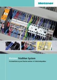Triathlon System - METZNER Maschinenbau GmbH
