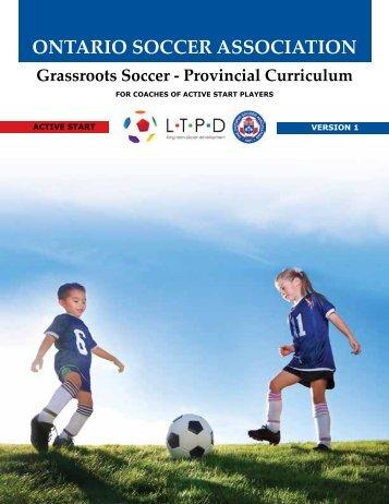 Provincial Curriculum - ACTIVE START - Ontario Soccer Association