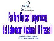 L'esperienza nei laboratori di Frascati - Comunicare Fisica - Infn