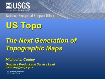 The Next Generation of Topographic Maps - Army Geospatial Center