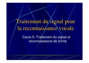 Traitement du signal pour la reconnaissance ... - Université Paris 8