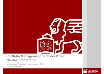 Portfolio Management nach der Krise: No risk - more fun?