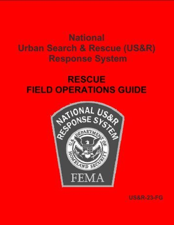 National Urban Search & Rescue (US&R) Response System ... - FEMA