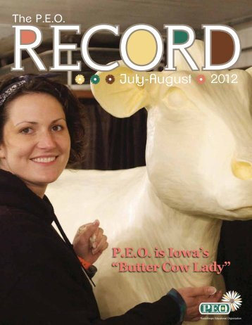 "July-August P.E.O. is Iowa's ""Butter Cow Lady"" - PEO International"