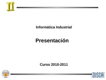 Informática Industrial - PoliformaT - UPV