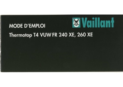 Thermotop T4 Vuw Fr 240 260 Xe Notice Emploi 832246fr02 Vaillant