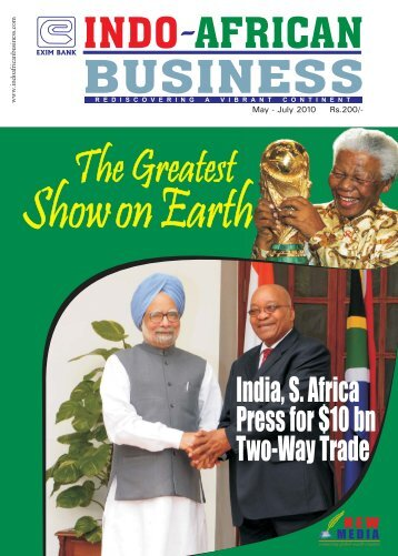 India,S.Africa Pressfor$10bn Two-WayTrade - Indo-African Business