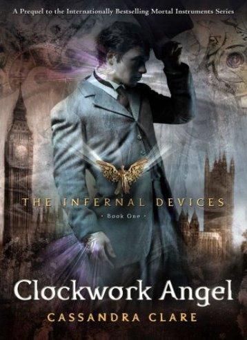 1 The Infernal Devices - 1. Clockwork Angel