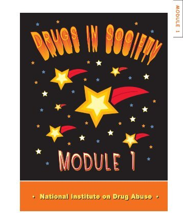 DRUGS IN SOCIETY - National Institute on Drug Abuse