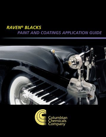 Raven® Blacks Paint and Coatings Application Guide
