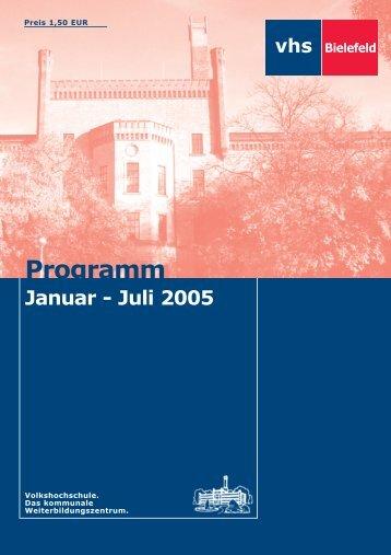 Juli 2005 - Volkshochschule Bielefeld