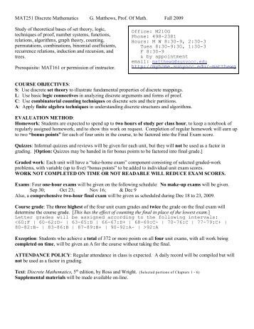 discrete math syllabus Syllabus course outline: this course covers several important topics of discrete mathematics this includes set thoery and logic.