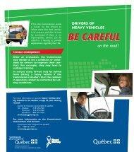 BE CAREFUL BE CAREFUL - Commission des transports du Québec