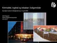 Kriminalitet, tryghed og indsatser i de syv første kvarterløftområder