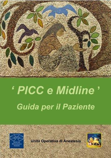 """PICC e Midline"""" - Guida per il paziente - IOV"""