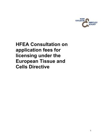 Consultation on application fees for licensing under the EU Tissues ...