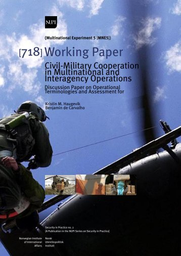 Civil-Military Cooperation in Multinational and Interagency ... - NUPI