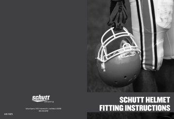Schutt Helmet Fitting Instructions (PDF) - Schutt Sports