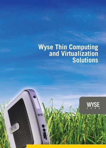 Wyse Thin Computing and Virtualization Solutions - Arcy Solutions ...