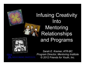 Infusing Creativity Into Mentoring Relationships and Programs