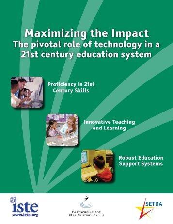 Maximizing the Impact - The Partnership for 21st Century Skills