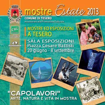 opuscolo mostre estate 2013_Layout 1.qxd - Comune di Tesero