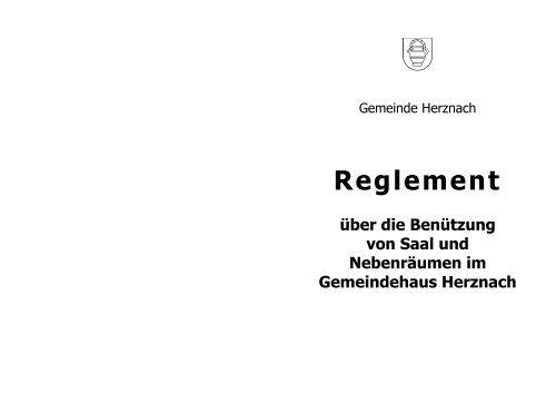 Reglement über die Benützung von Saal und ... - Gemeinde Herznach
