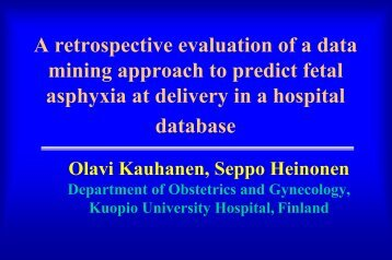 A retrospective evaluation of a data mining approach to predict fetal ...