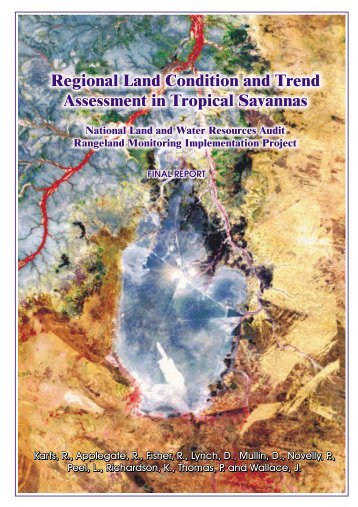Regional Land Condition and Trend Assessment in Tropical Savannas