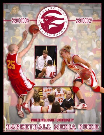 2006 Basketball Media Guide - Wheeling Jesuit University