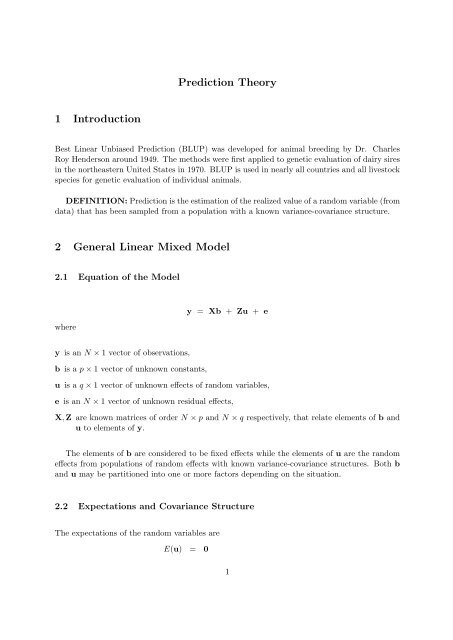 Prediction Theory 1 Introduction 2 General Linear Mixed Model