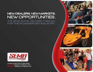 FOR THE POWERSPORT INDUSTRY. - SEMA Show