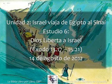 Dios Liberta a Israel - Iglesia Biblica Bautista de Aguadilla, Puerto ...