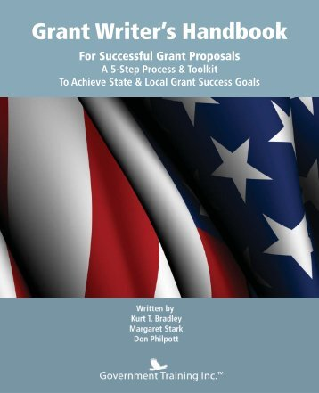 government grant writing training This grant writing manual is • provide training and primarily federal and state grants made to local and state government agencies grant funding.