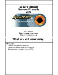 Secure Internet Servers/Firewalls with What you will ... - OpenBSD