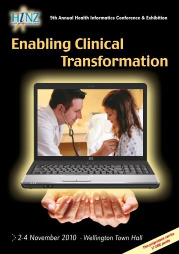 Enabling Clinical Transformation - Health Informatics New Zealand