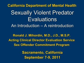 California Department Of Mental Health Sexually ... - Defense for SVP