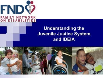 Understanding the Juvenile Justice System and IDEIA - The Family ...