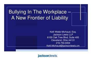 Bullying In The Workplace – A New Frontier of ... - clevelandSHRM