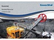 Severstal Resources Presentation for Investors & Analysts (London).