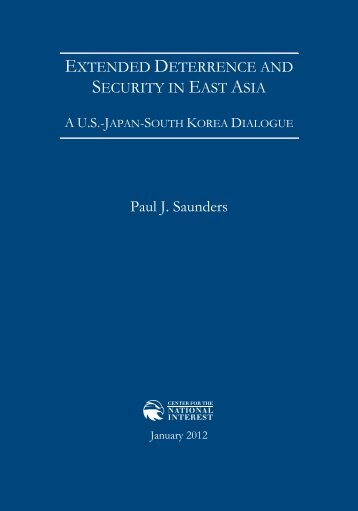 Extended Deterrence and Security in East Asia - Center for The ...