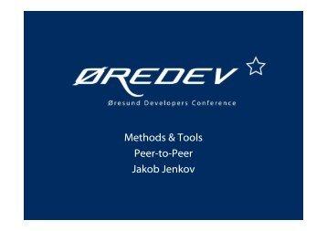 Methods & Tools Peer-to-Peer Jakob Jenkov
