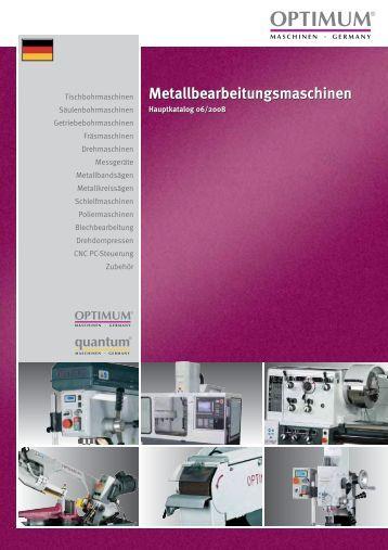 Metallbearbeitungsmaschinen ... - Optimum Maschinen