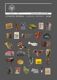 Výroční zpráVa / annUaL rEporT / 2008 - Národní muzeum